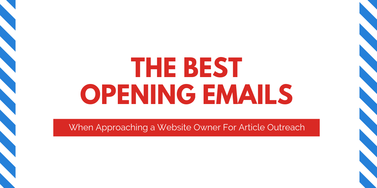 7 Proven Opening Emails in Blogger Outreach